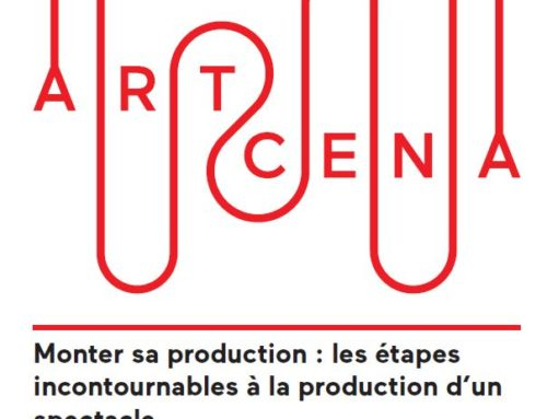 Monter sa production : les étapes incontournables à la production d'un spectacle